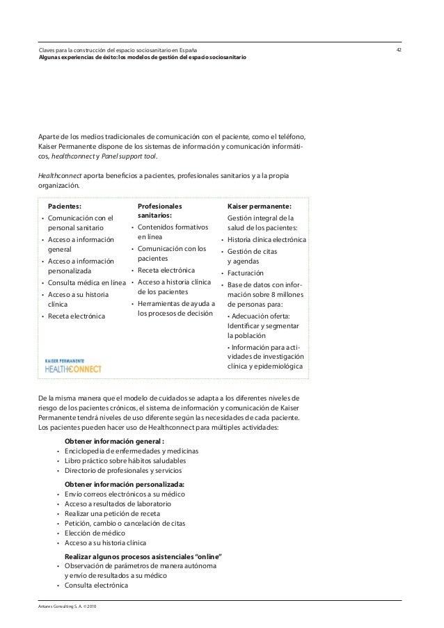 Antares Consulting S. A. © 2010 42 Aparte de los medios tradicionales de comunicación con el paciente, como el teléfono, K...