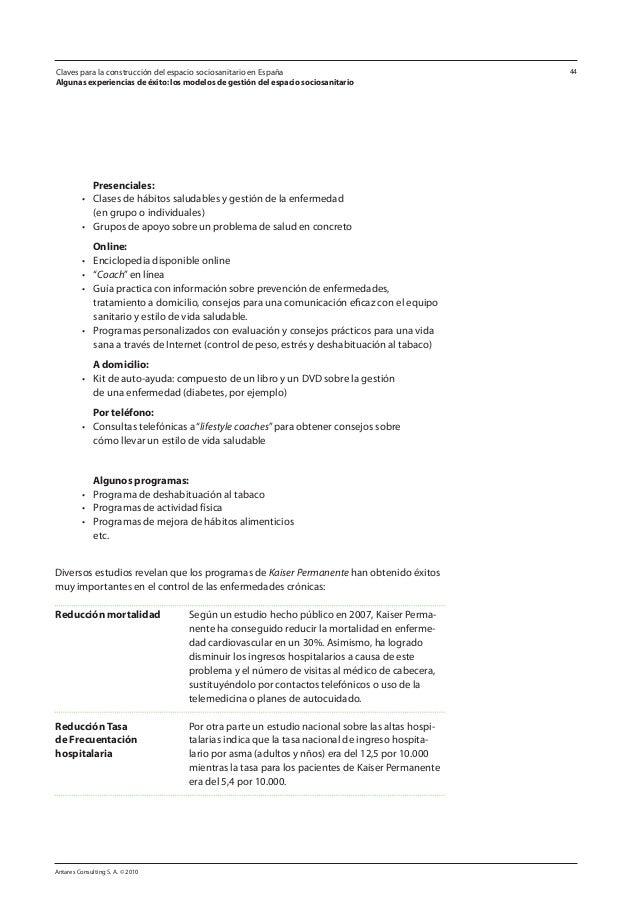 Antares Consulting S. A. © 2010 44 Presenciales: • Clases de hábitos saludables y gestión de la enfermedad  (en grupo o ...