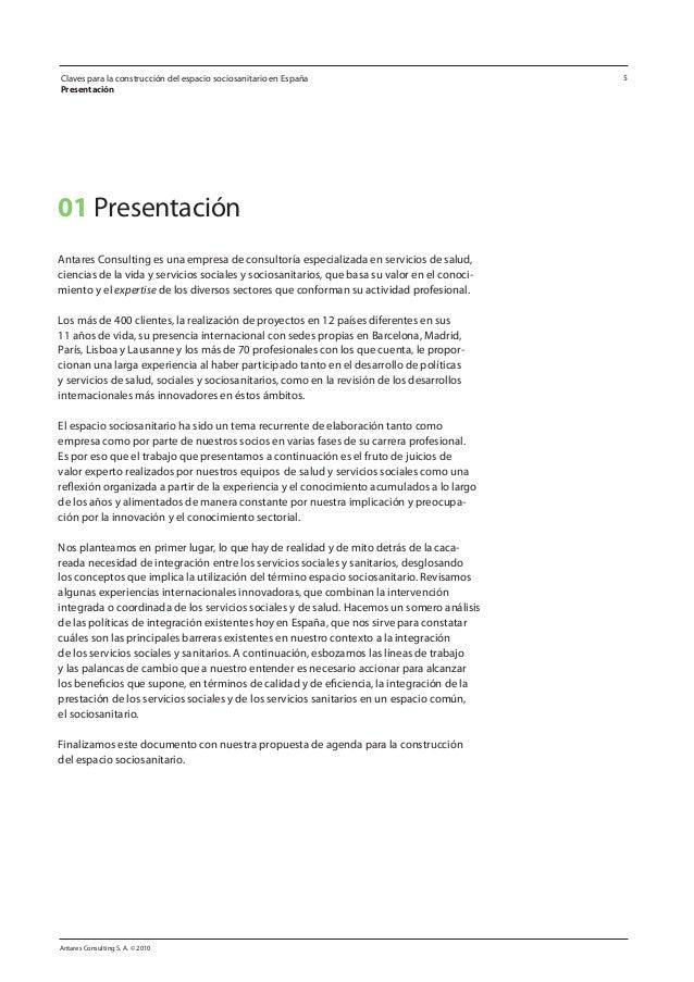 Claves para la construcción del espacio sociosanitario en España Presentación Antares Consulting S. A. © 2010 5 01 Present...