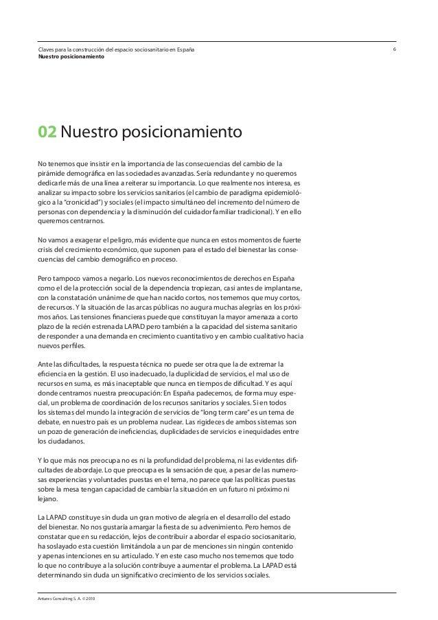 Antares Consulting S. A. © 2010 6Claves para la construcción del espacio sociosanitario en España Nuestro posicionamiento ...