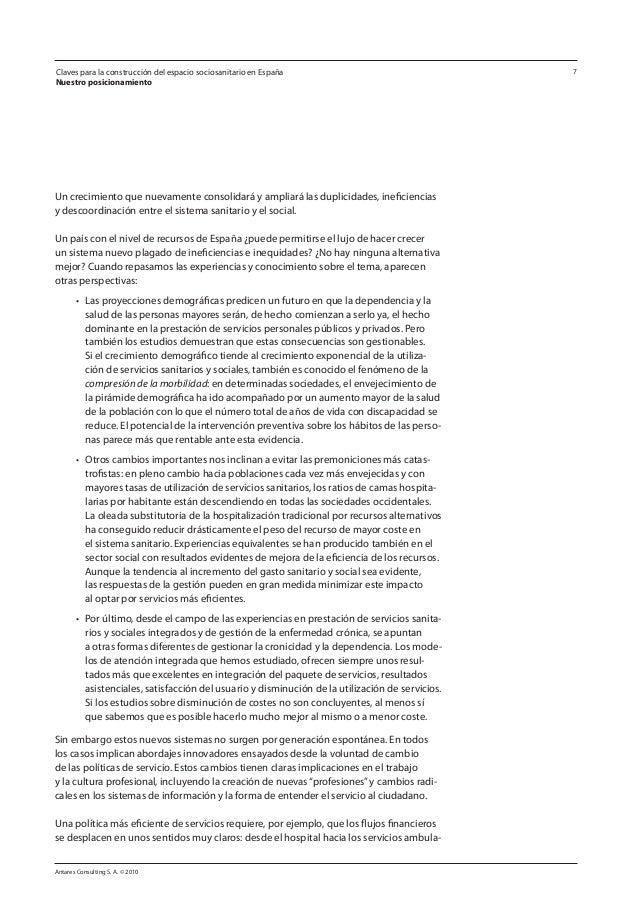 Antares Consulting S. A. © 2010 7 Un crecimiento que nuevamente consolidará y ampliará las duplicidades, ineficiencias y d...