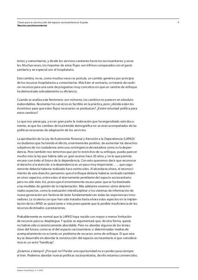 Antares Consulting S. A. © 2010 8 torios y comunitarios, y desde los servicios sanitarios hacia los sociosanitarios y soci...