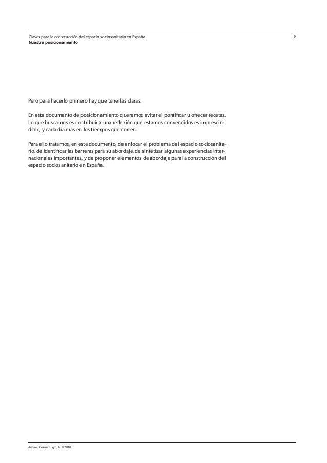 Antares Consulting S. A. © 2010 9 Pero para hacerlo primero hay que tenerlas claras. En este documento de posicionamiento ...