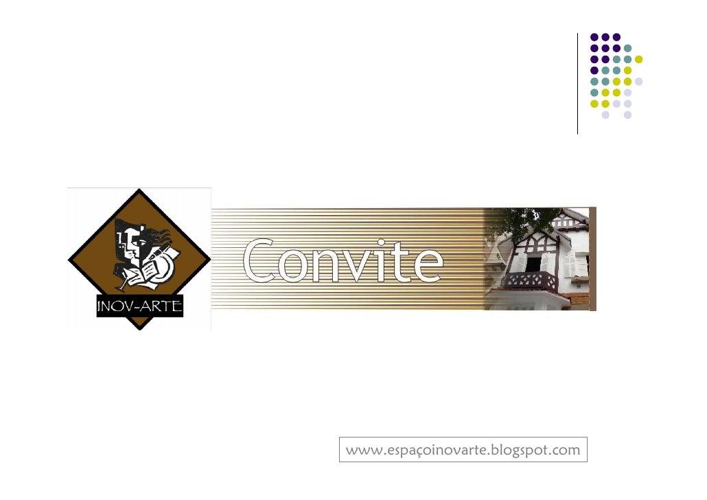 www.espaçoinovarte.blogspot.com