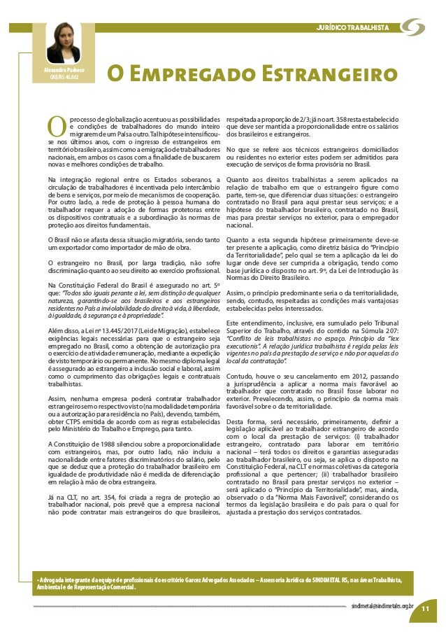 O Empregado Estrangeiro O processo de globalização acentuou as possibilidades e condições de trabalhadores do mundo inteir...