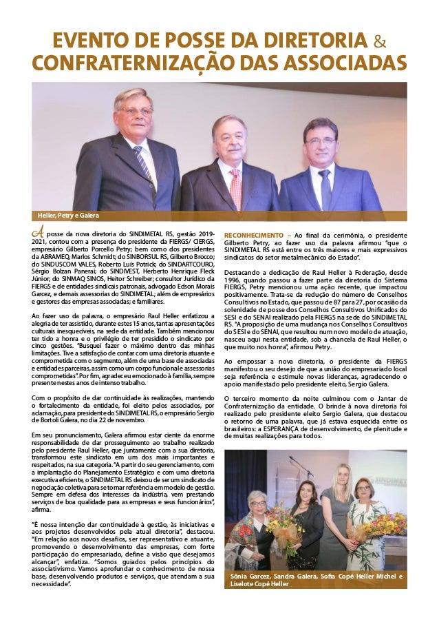 EVENTO DE POSSE DA DIRETORIA & CONFRATERNIZAÇÃO DAS ASSOCIADAS A posse da nova diretoria do SINDIMETAL RS, gestão 2019- 20...