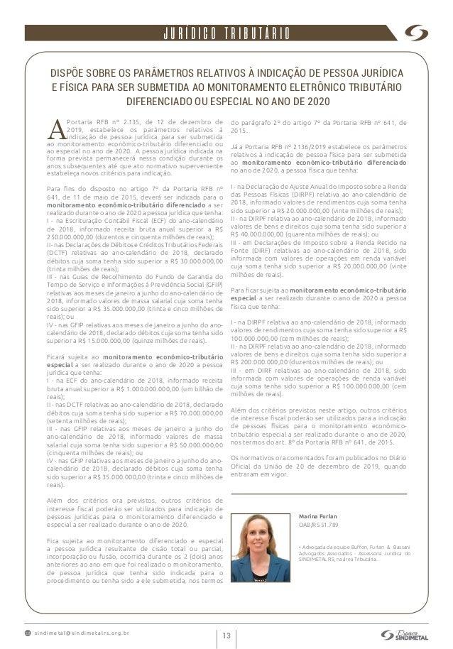 s indimet a l@sindimetalrs.org.br 13 • Advogada da equipe Buffon, Furlan & Bassani Advogados Associados - Assessoria Juríd...