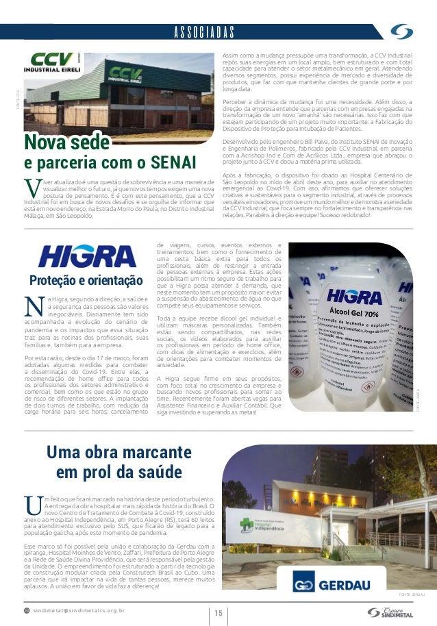s indimet a l@sindimetalrs.org.br 15 Uma obra marcante em prol da saúde U m feito que ficará marcado na história deste per...