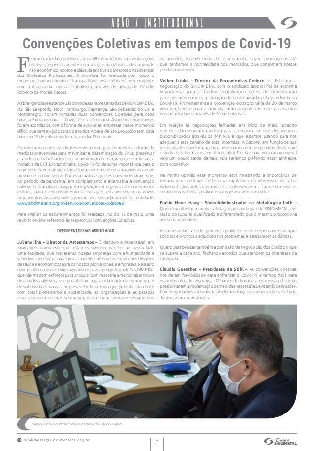s indimet a l@sindimetalrs.org.br 7 AÇÃO / INSTITUCIONAL Convenções Coletivas em tempos de Covid-19 F oramconcluídas,comêx...