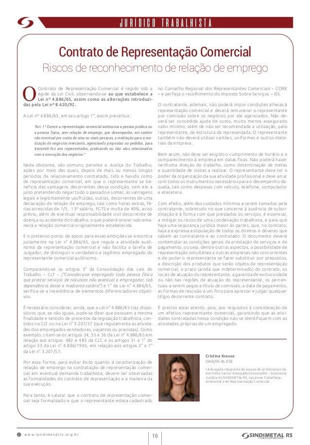 w w w . s i n d i m e t a l r s . o r g . b r 10 institucionalJURÍDICO TRABALHISTA Contrato de Representação Comercial Ris...