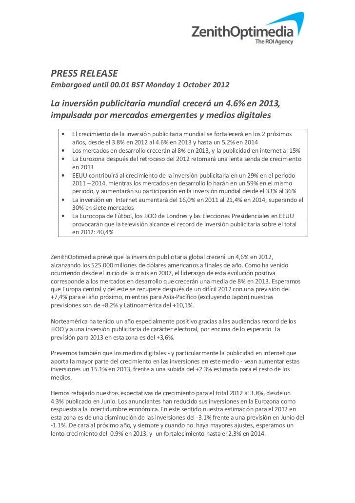 PRESS RELEASEEmbargoed until 00.01 BST Monday 1 October 2012La inversión publicitaria mundial crecerá un 4.6% en 2013,impu...