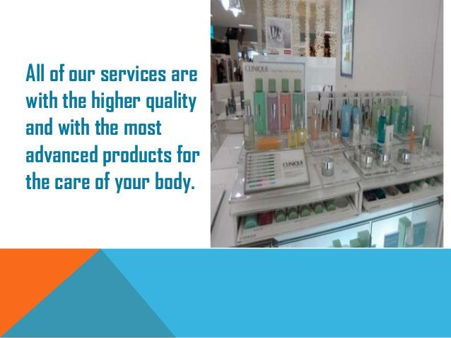 All of our services arewith the higher qualityand with the mostadvanced products forthe care of your body.