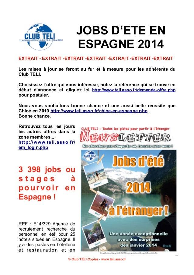 JOBS D'ETE EN ESPAGNE 2014 EXTRAIT - EXTRAIT -EXTRAIT -EXTRAIT -EXTRAIT -EXTRAIT -EXTRAIT Les mises à jour se feront au fu...