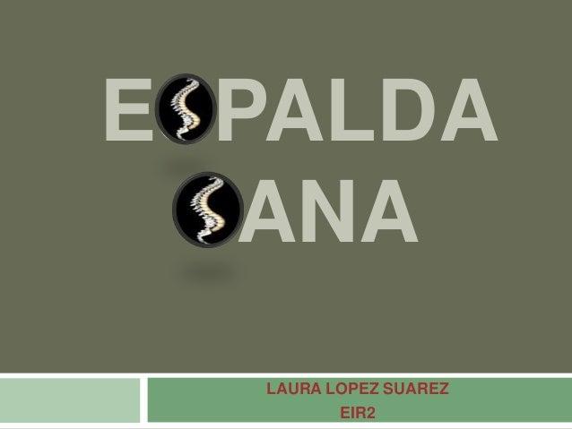 ESPALDA  SANA  LAURA LOPEZ SUAREZ  EIR2