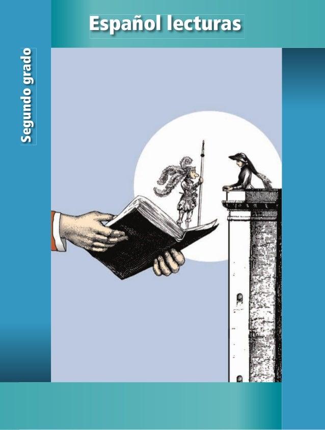 2 Españollecturas Español lecturas Segundogrado *SEP ALUMNO ESPAÑOL 2_LECTURAS.indd 1 13/06/12 16:19
