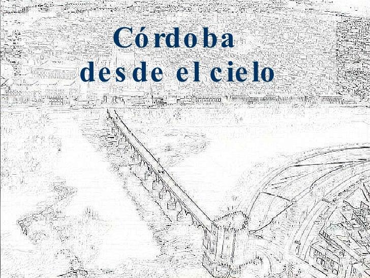 Córdoba  desde el cielo