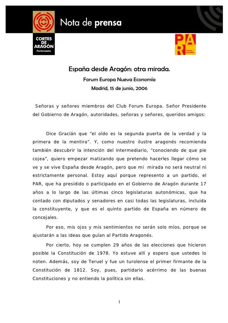 España desde Aragón: otra mirada.                        Forum Europa Nueva Economía                           Madrid, 15 ...