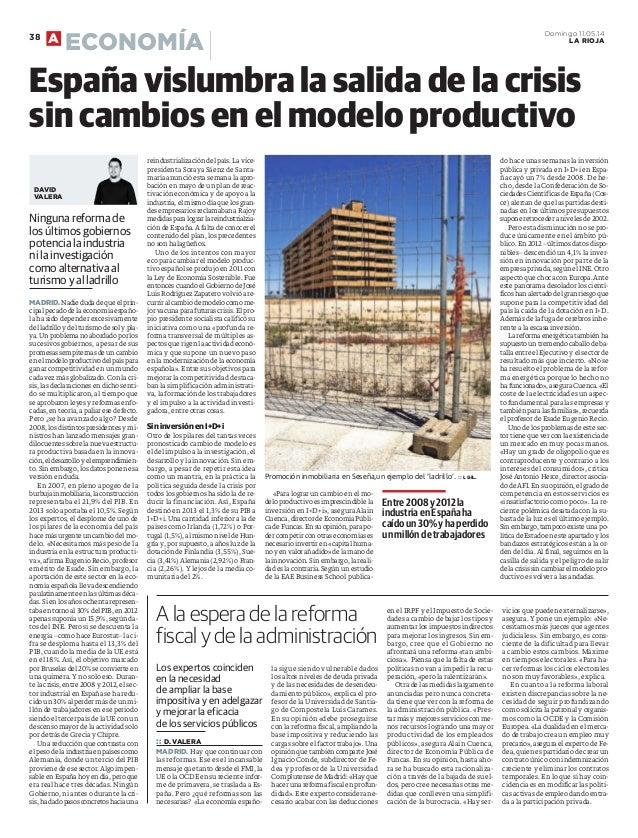 Ninguna reforma de los últimos gobiernos potencia la industria ni la investigación como alternativa al turismo y al ladril...