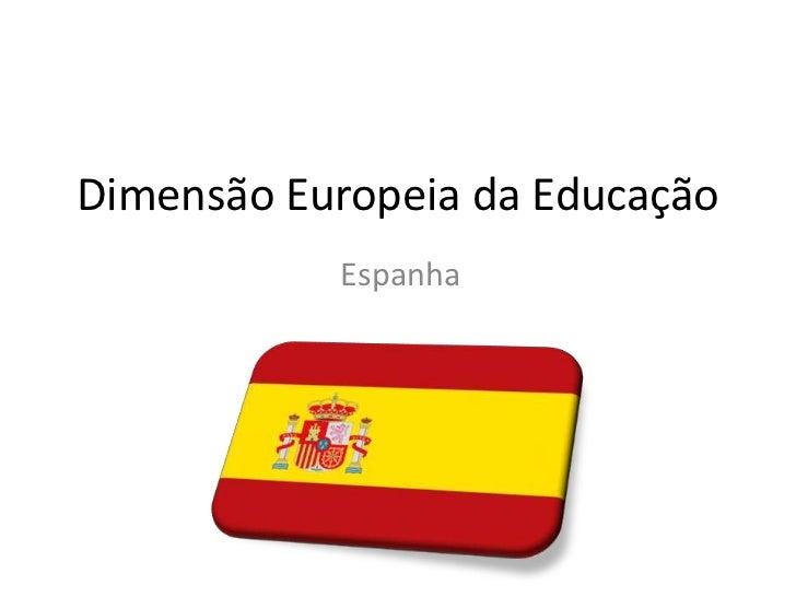 Dimensão Europeia da Educação<br />Espanha<br />