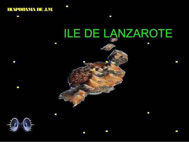 DIAPORAMA DE J.M. ILE DE LANZAROTE