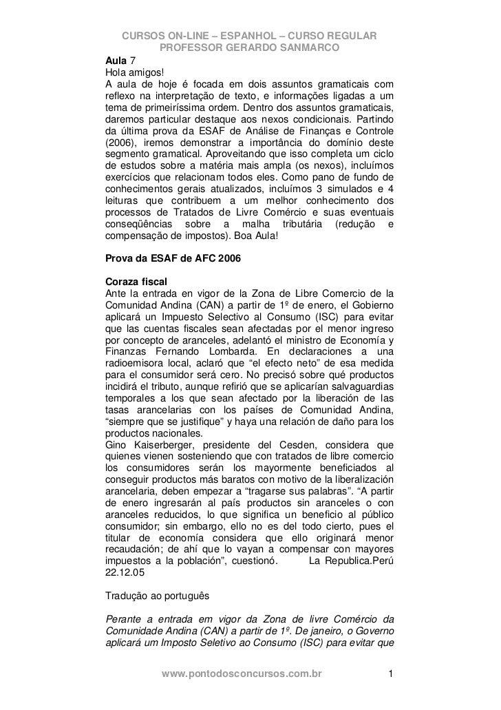 CURSOS ON-LINE – ESPANHOL – CURSO REGULAR            PROFESSOR GERARDO SANMARCOAula 7Hola amigos!A aula de hoje é focada e...