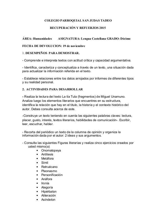 COLEGIO PARROQUIAL SAN JUDAS TADEO RECUPERACIÓN Y REFUERZOS 2015 ÁREA: Humanidades ASIGNATURA: Lengua Castellana GRADO: Dé...