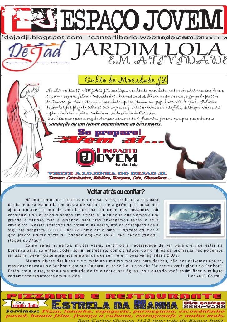 *dejadjl.blogspot.com *cantorliborio.webnode.com.br                                        EDIÇÃO V ANO I AGOSTO 20       ...