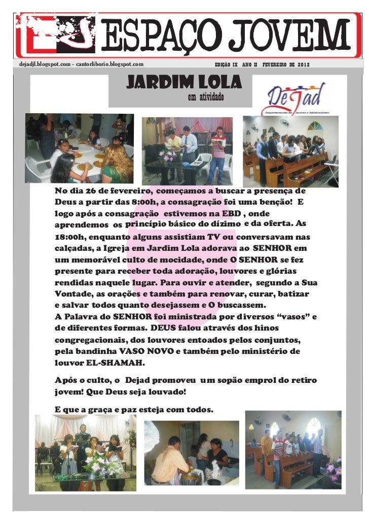 dejadjl.blogspot.com - cantorliborio.blogspot.com           EDIÇÃO IX ANO II FEVEREIRO DE 2012                            ...
