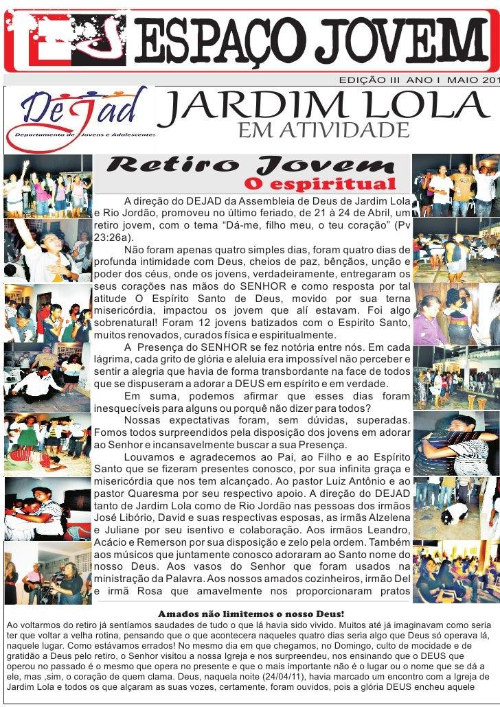 EDIÇÃO III ANO I MAIO 201                                      JARDIM LOLA                                         EM ATIV...