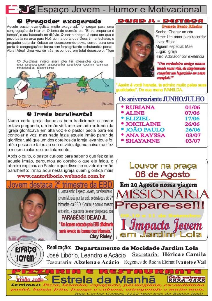 AA  A F   AE  J Espaço Jovem - Humor e Motivacional               F      O Pregador exagerado                             ...