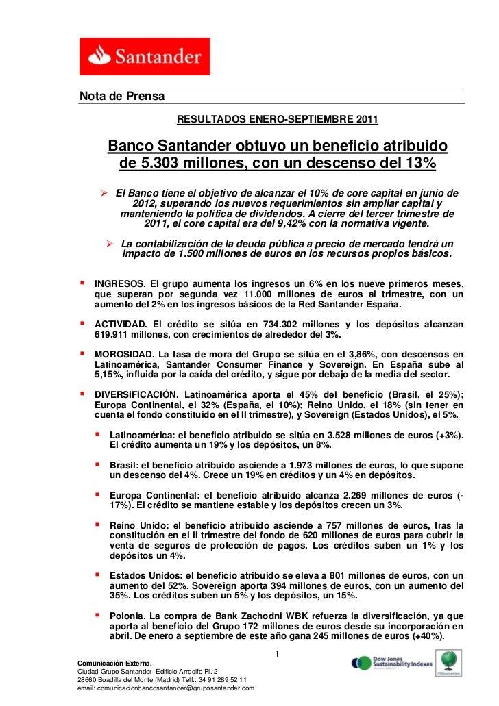 Nota de Prensa                               RESULTADOS ENERO-SEPTIEMBRE 2011          Banco Santander obtuvo un beneficio...