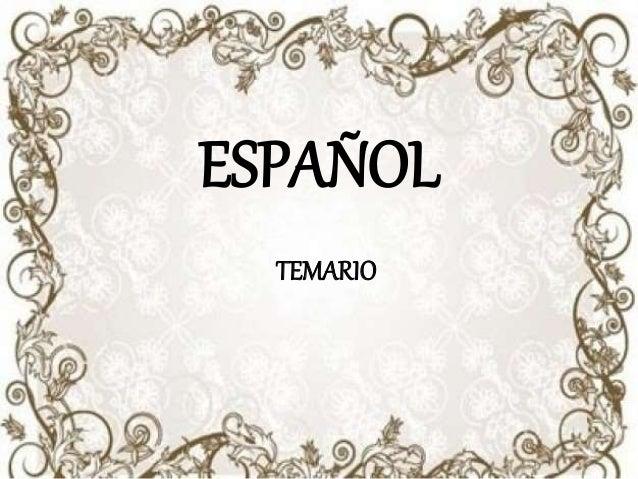 ESPAÑOL TEMARIO