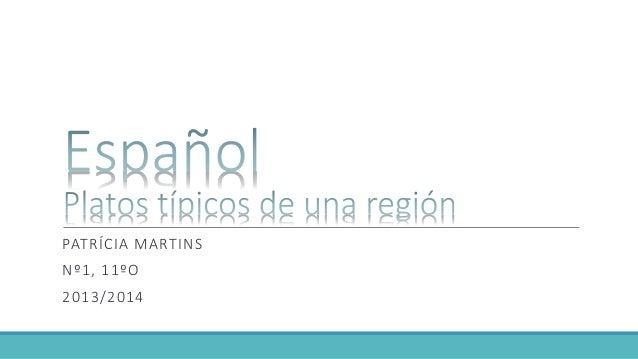 PATRÍCIA MARTINS Nº1, 11ºO 2013/2014