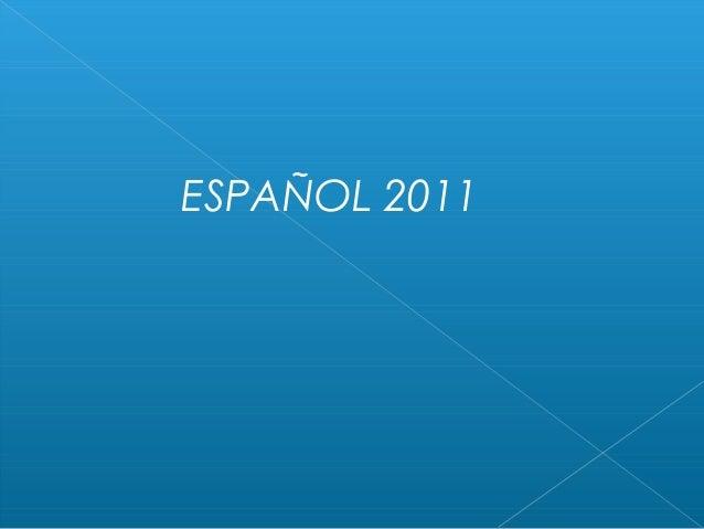 ESPAÑOL 2011
