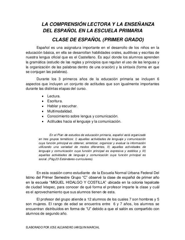 LA COMPRENSIÓN LECTORA Y LA ENSEÑANZA DEL ESPAÑOL EN LA ESCUELA PRIMARIA CLASE DE ESPAÑOL (PRIMER GRADO) Español es una as...