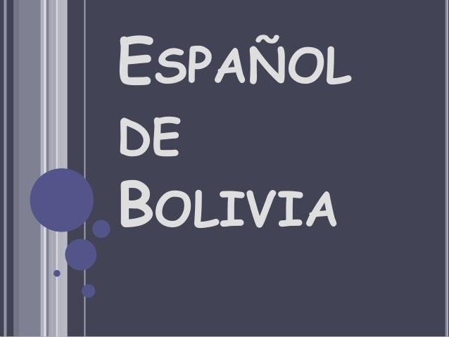 Espanol De Bolivia Espanoldebolivia
