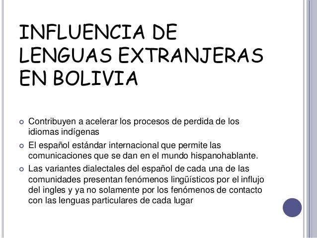 Influencia Delenguas Extranjerasen Bolivia Ef  A