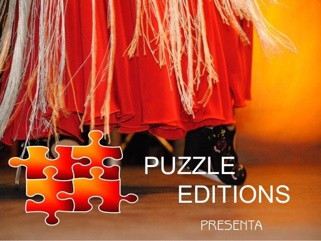 PUZZLE EDITIONS PRESENTA
