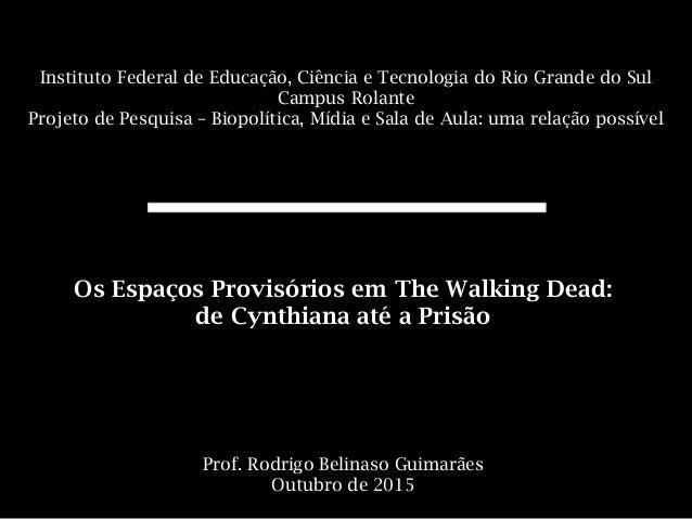 I Instituto Federal de Educação, Ciência e Tecnologia do Rio Grande do Sul Campus Rolante Projeto de Pesquisa – Biopolític...