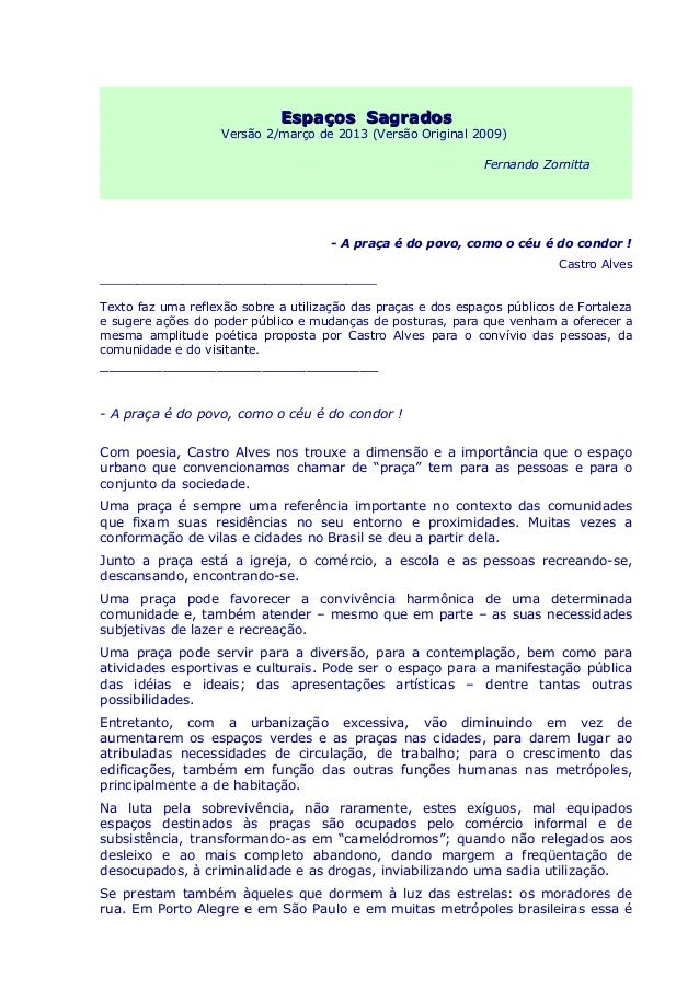 Espaços SagradosEspaços Sagrados Versão 2/março de 2013 (Versão Original 2009) Fernando Zornitta - A praça é do povo, como...