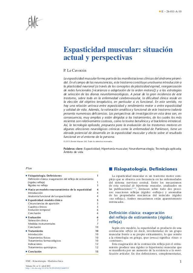 E – 26-011-A-10  Espasticidad muscular: situación actual y perspectivas P. Le Cavorzin La espasticidad muscular forma part...