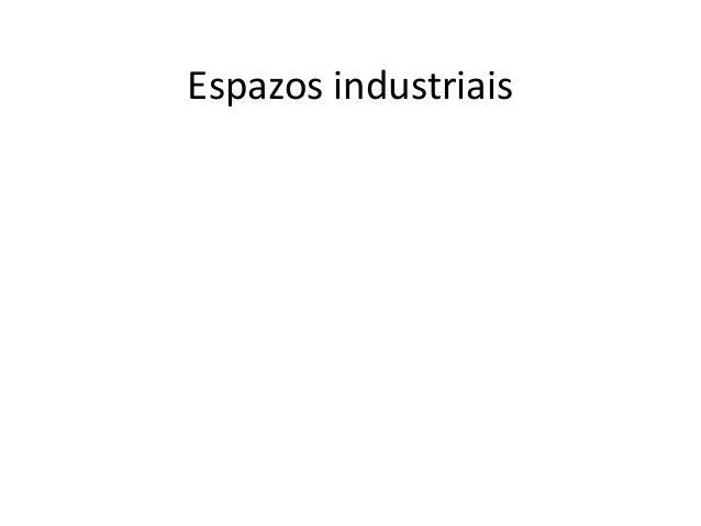 Espazos industriais