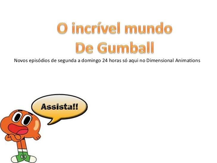 Novos episódios de segunda a domingo 24 horas só aqui no Dimensional Animations