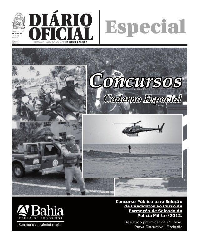 Diário EspecialSalvador, Bahia,Quinta-FEIRA14 DE MArçOde 2013Ano XCVIINo 21.089                   Oficial                 ...