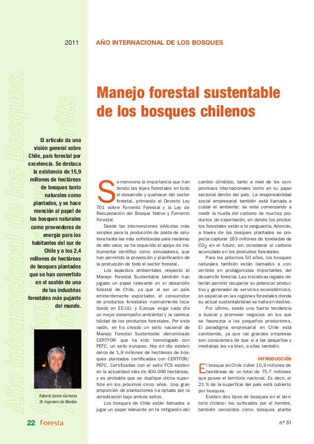 2011       AÑO INTERNACIONAL DE LOS BOSQUES                               Manejo forestal sustentable                     ...