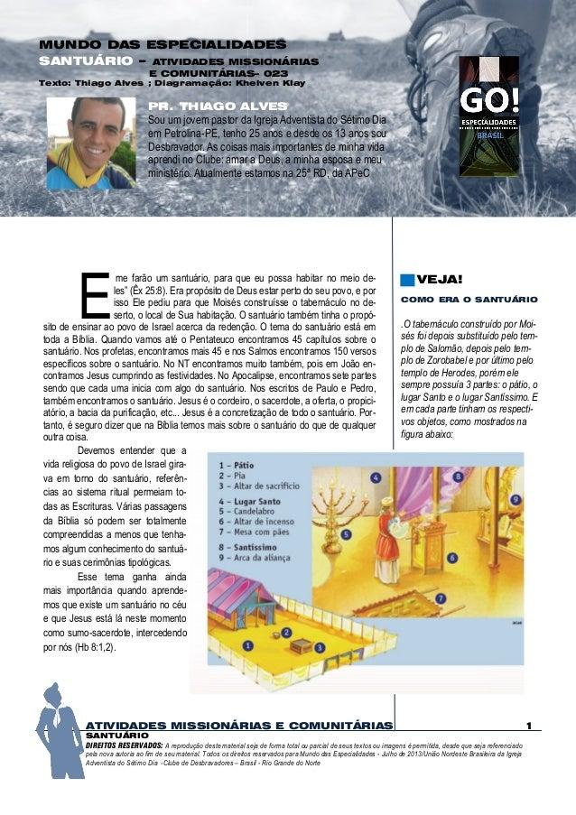 MUNDO DAS ESPECIALIDADES SANTUÁRIO – ATIVIDADES MISSIONÁRIAS E COMUNITÁRIAS– 023  Texto: Thiago Alves ; Diagramação: Khelv...