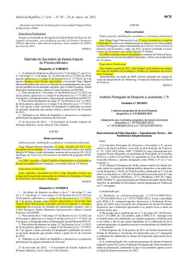 9975  Diário da República, 2.ª série — N.º 56 — 20 de março de 2013 ANEXO  - Mestrado em Ciências Jurídicas pela Universid...