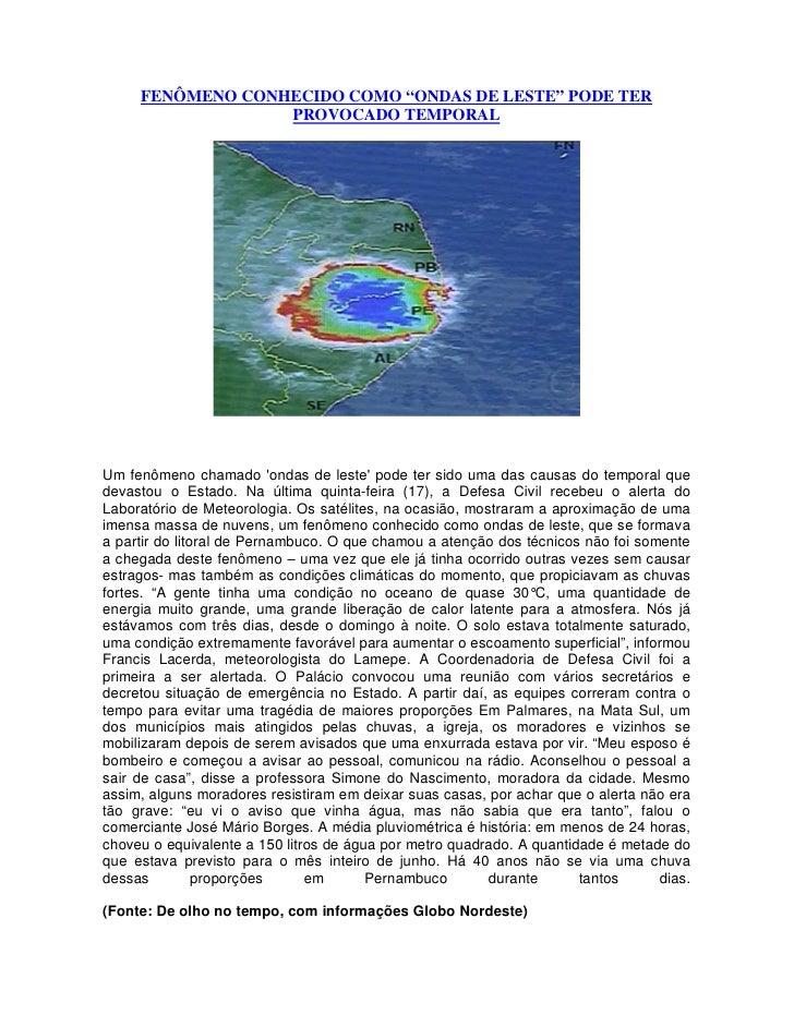 """FENÔMENO CONHECIDO COMO """"ONDAS DE LESTE"""" PODE TER                  PROVOCADO TEMPORALUm fenômeno chamado ondas de leste po..."""