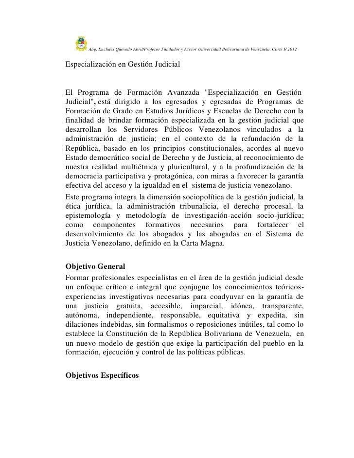 Abg. Euclides Quevedo Abril/Profesor Fundador y Asesor Universidad Bolivariana de Venezuela. Corte I/ 2012Especialización ...