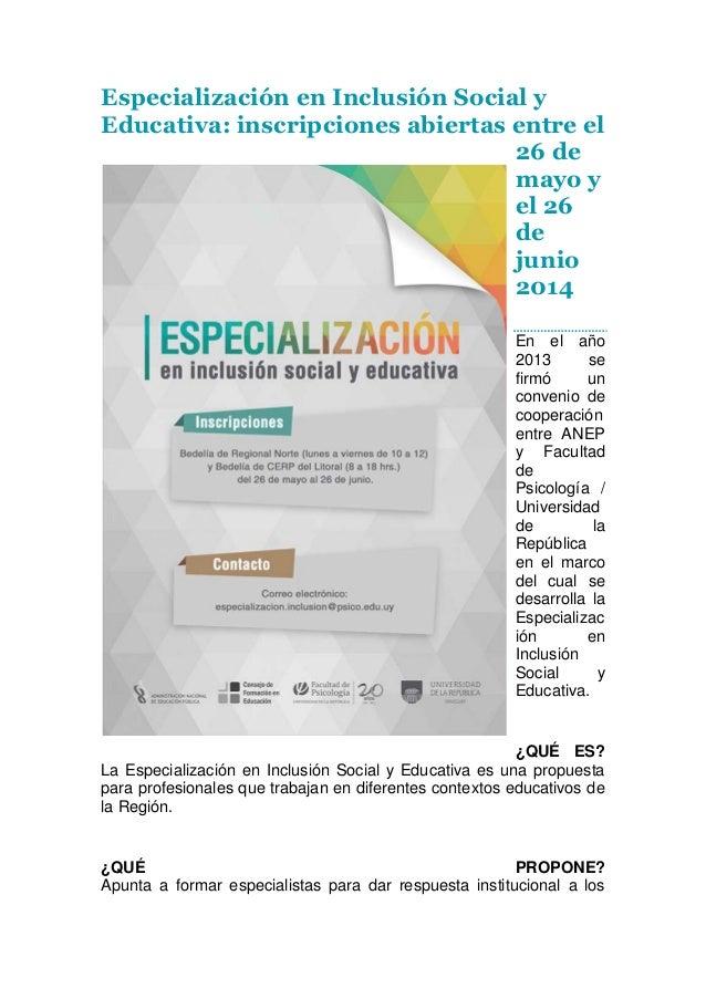 Especialización en Inclusión Social y Educativa: inscripciones abiertas entre el 26 de mayo y el 26 de junio 2014 En el añ...